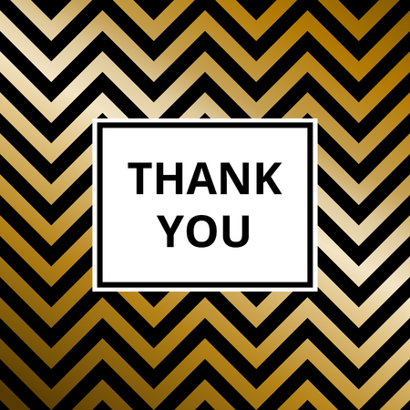 Thank you - greeting card. Abstract golden metallic vector background, zigzag pattern. Illustration