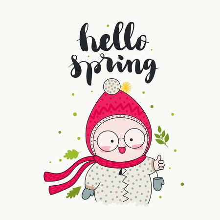 Hello spring - handwritten lettering, a smiling child in cute beanie and scarf, and green leaves. Vector illustration. Isolated elements. Cartoon art.