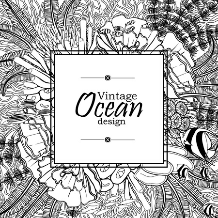fauna: Vintage graphic card with ocean flora and fauna with square frame.  Fish, seashells, seaweed and corals drawn in line art style on white background. Coloring book page design