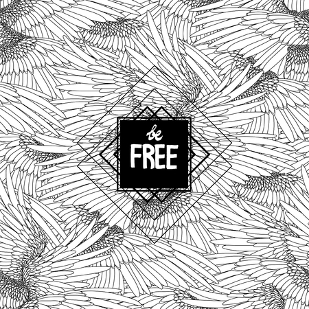 hand drawn wings: Be free. Concept art with hand written slogan and wings drawn in line art style. Seamless graphic pattern on background. Coloring book page design for adults and kids Illustration