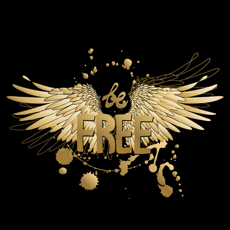 hand drawn wings: Be free. Concept art with hand written slogan and wings drawn in line art style. Tattoo or t-shirt design in golden colors isolated on black background.