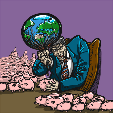 greedy businessman destroying earth for money - conceptual vector environmental issue