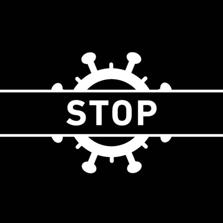Stop Coronavirus icon. Vector concept illustration of Covid-19 virus | flat design infographic icon white on black background