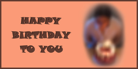 characteristic: Happy Birthday card with blurred characteristic birthday photo converted into mesh.