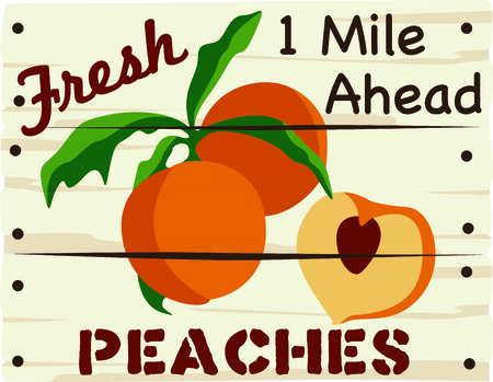 A peach sign is a great way to advertise your freshly picked peaches. Ilustracja
