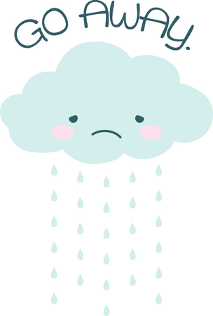 Rain, rain go away, come again another day.