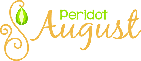 peridot: Celebrate your August birthday with your birthstone, the peridot.