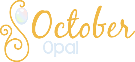 birthstone: Celebrate your October birthday with your birthstone, the opal.