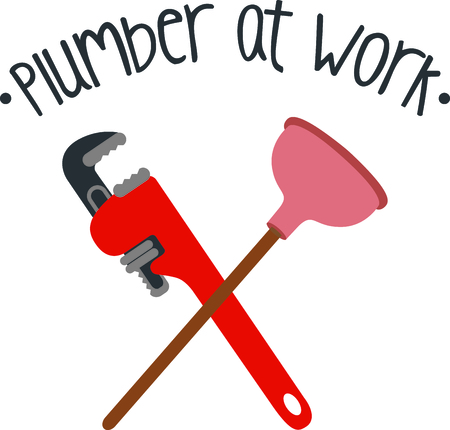 labourers: Crossed pipe wrench and plunger with funny saying for the plumber or handyman.