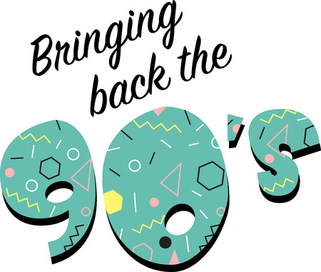 nineties: Kids of the 90s will love this awesome flashback design. This will look great on t-shirts, hoodies, jackets, banners, tote bags and more.