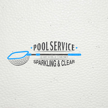 clean water: Pool Service. Maintenance and Cleaning. Repair and adjustment of the house. Old retro vintage grunge. Typographic labels, stickers, logos and badges. Flat vector illustration