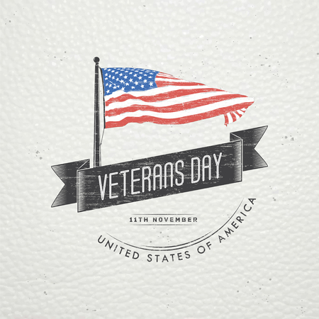 national hero: Happy veterans day. Detailed elements. Old retro vintage grunge. Scratched, damaged, dirty effect. Typographic labels, stickers, logos and badges. Flat vector illustration