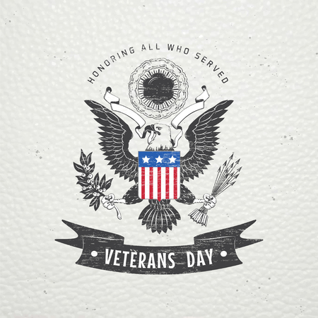 Happy veterans day. Detailed elements. Old retro vintage grunge. Scratched, damaged, dirty effect. Typographic labels, stickers, logos and badges. Flat vector illustration