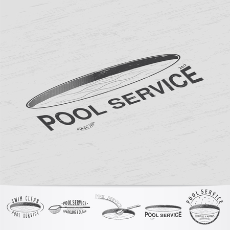 servicing: Pool Service. Maintenance and Cleaning. Repair and adjustment of the house. Old retro vintage grunge. Monochrome typographic labels, stickers, logos and badges. Flat vector illustration