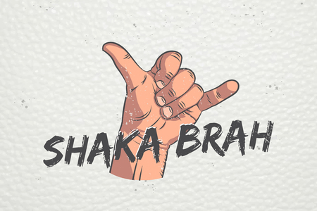 Realistic hand shoving shaka gesture. Surfers shaka symbol. Typographic labels, stickers, logos and badges. Flat vector illustration