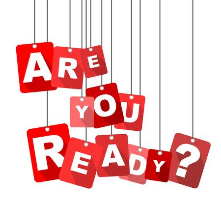 당신은 준비 됐습니까, 빨간 벡터 준비가되어 있습니까, 당신은 준비가되어 있습니까?