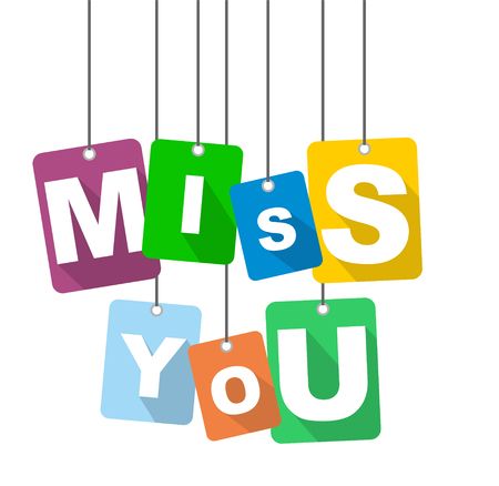 Colorful vector flat design background miss you.