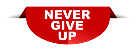 red vector round banner never give up Illustration