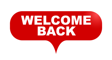 red vector bubble banner welcome back Illustration