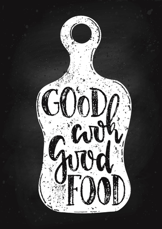 Vector hand drawn illustration. Good cook good food drawn on the chalk Board. The idea for a cafe, restaurant,kitchen,  poster. Stock Photo