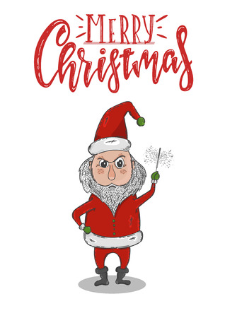 Vector hand drawn illustration. Merry Christmas postcard, angry Santa congratulates and burning Sparkler. Lettering.