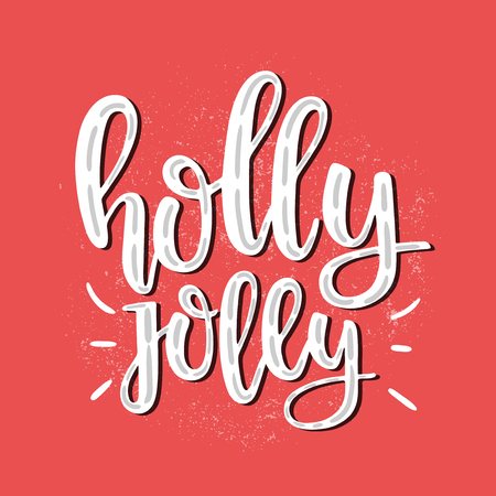 A Vector hand drawn illustration holiday seasons, with holly jolly Lettering on red