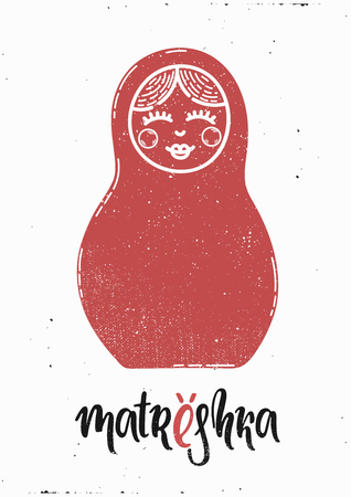 Vector Hand drawn illustration. Poster for the home. Matrioshka, Russia, national. Lettering.