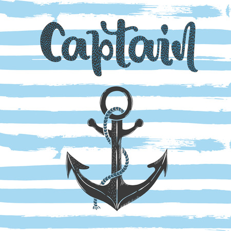 Vector hand drawn illustration lettering of captain and anchor.