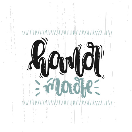 Vector hand drawn illustration. Lettering hand made.