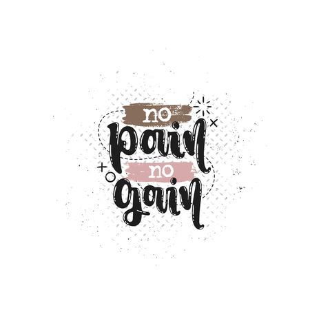 Vektor Hand gezeichnete Illustration. Sätze Kein Schmerz, keine Gewinnbeschriftung. Idee für Plakat, Postkarte.