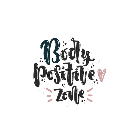 Vector hand drawn illustration. Lettering Body positive zone, heart. Idea for poster, postcard.