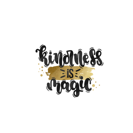 Vector hand drawn illustration. Lettering phrases Kindness is magic. Idea for poster, postcard. Illustration