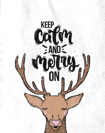 Vector hand drawn illustration. Lettering phrases Keep calm and merry on, deer. Idea for poster, postcard.