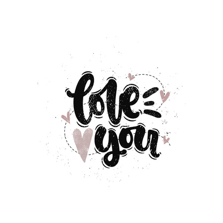 Vector hand drawn illustration. Lettering phrases Love you. Idea for poster, postcard. Ilustrace