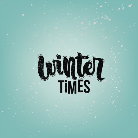 Vector hand drawn illustration. Lettering phrases Winter time. Idea for poster, postcard. Ilustrace