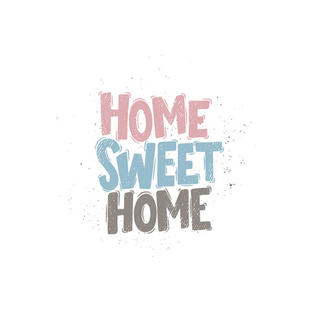 Vector hand drawn illustration. Lettering phrases Home sweet home. Idea for poster, postcard.