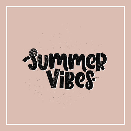Vector hand drawn illustration. Lettering phrases Summer vibes. Idea for poster, postcard.