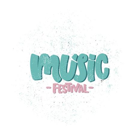 Illustration vectorielle dessinés à la main. Phrases de lettrage Festival de musique. Idée d'affiche, carte postale.