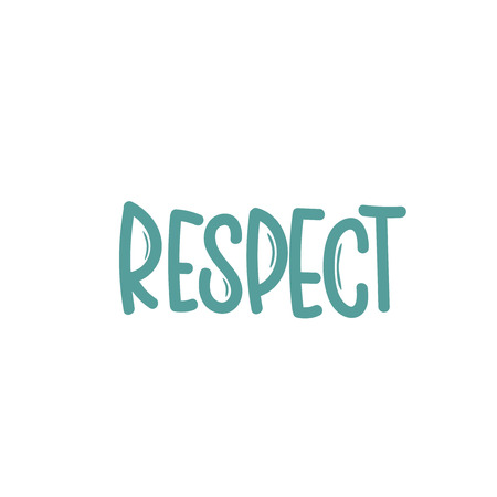 Vector hand drawn illustration. Lettering phrases respect. Idea for poster, postcard.