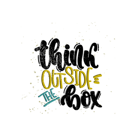 Vector hand drawn illustration. Lettering phrases Think outside the box. Idea for poster, postcard.