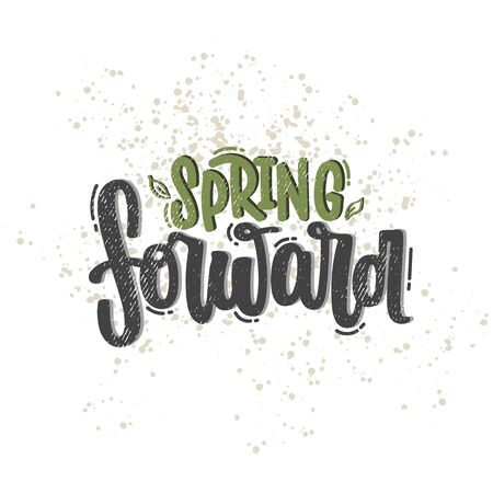 Vector hand drawn illustration. Lettering phrases Spring forward. Idea for poster, postcard.