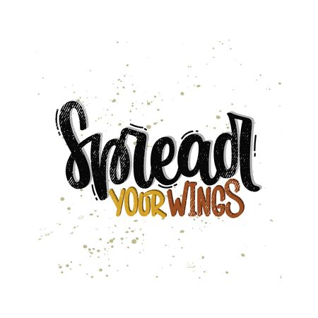 Vector hand drawn illustration. Lettering phrases Spread your wings. Idea for poster, postcard. 矢量图像