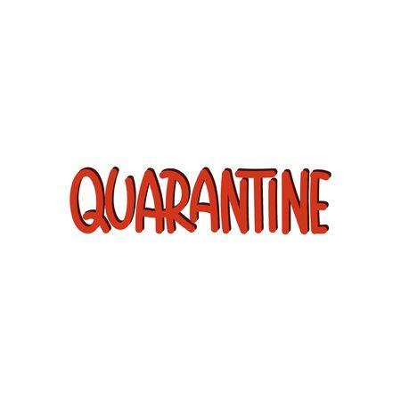 Vector hand drawn illustration. Lettering phrases Quarantine Covid-19. Idea for poster, postcard.