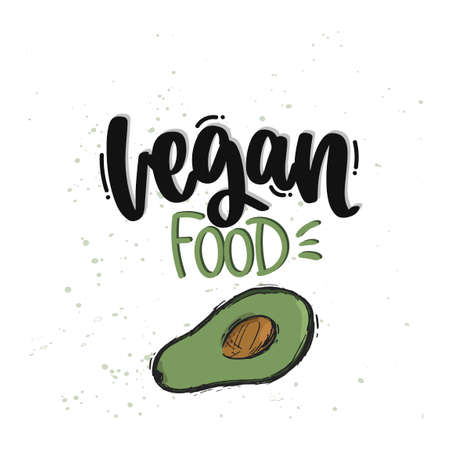 Vector hand drawn illustration. Lettering phrases Vegan food. Idea for poster, postcard.