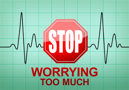 too much: STOP WORRYING TOO MUCH written on ECG recording paper expressing warning on heart condition, health hazard