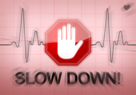 slow down: SLOW DOWN written on ECG recording paper expressing warning on heart condition, health hazard from too much stress