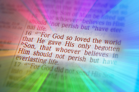 perish: For God so loved the world that He gave His only begotten Son, that whoever believes in Him should not perish but have everlasting life. Bible text from John 3:16, the Bible. Visual effects to emphasize the message. Macro