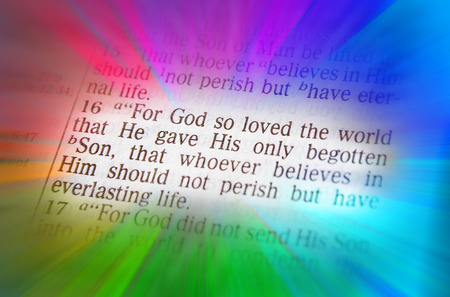 emphasize: For God so loved the world that He gave His only begotten Son, that whoever believes in Him should not perish but have everlasting life. Bible text from John 3:16, the Bible. Visual effects to emphasize the message. Macro