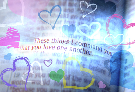emphasize: These things I command you, that you love one another. Bible text from John 15:17, the Bible. Visual effects to emphasize the message. Macro