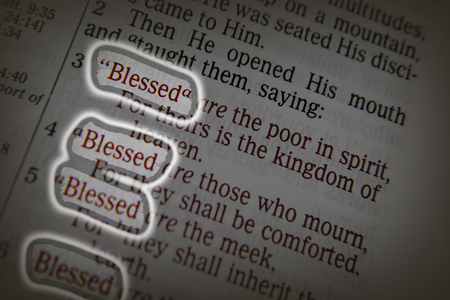 """discipleship: Bible text from Matthew 5. about Blessings. """"Blessed are the poor in spirit,     For theirs is the kingdom of heaven. 4 Blessed are those who mourn,     For they shall be comforted. 5 Blessed are the meek,     For they shall inherit the earth. Stock Photo"""